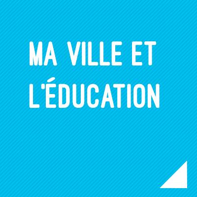 Propositions de Thomas Cazenave : Ma ville et l'éducation